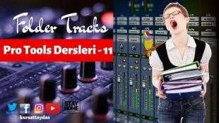Pro Tools Dersleri – 11